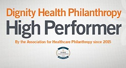 Dignity Health Philanthropy: High Performer